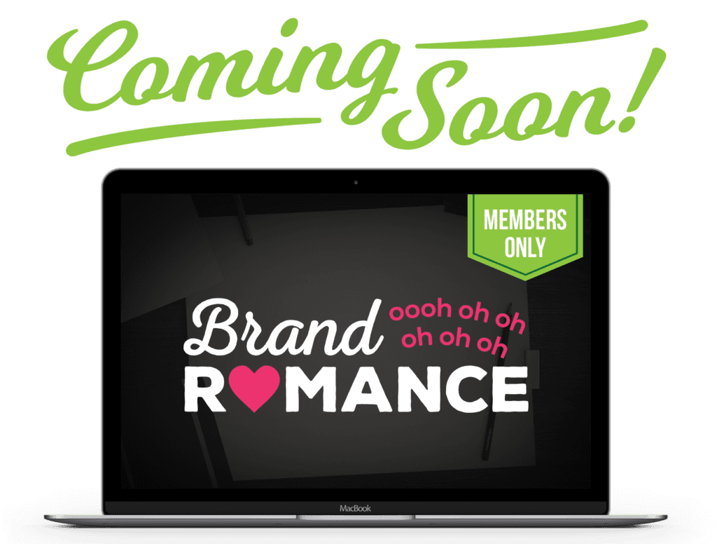 Coming Soon! Brand Romance Online Course