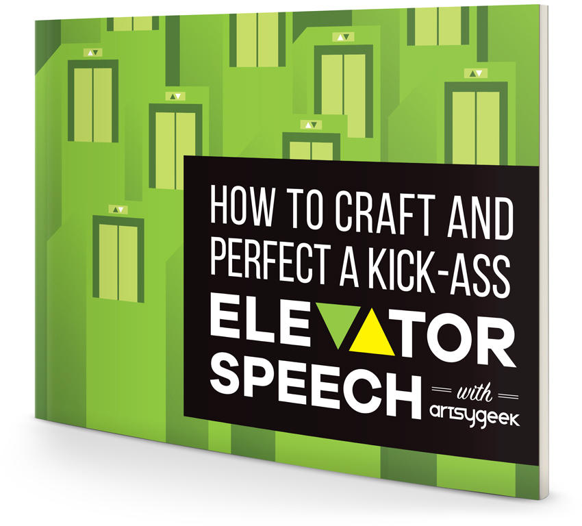 How to Craft and Perfect a Kick-Ass Elevator Speech